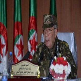 رئيس الأركان الجزائري سنعمل على تجنيب البلاد العُنف